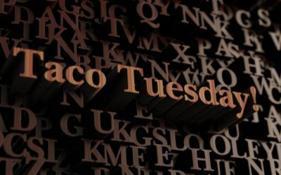 Taco Tuesday: The History of The Phrase